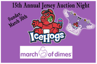 ICEHOGS TEAM UP WITH MARCH OF DIMES FOR 15TH ANNUAL JERSEY AUCTION